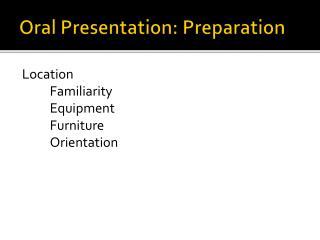 Oral Presentation: Preparation