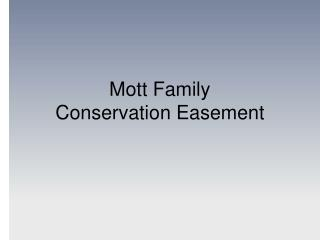 Mott Family  Conservation Easement
