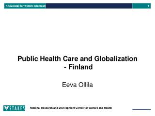 Public Health Care and Globalization  - Finland
