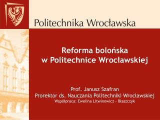 Reforma bolońska  w Politechnice Wrocławskiej