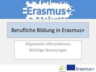 Berufliche Bildung in Erasmus+