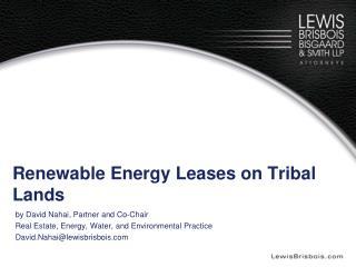 Renewable Energy Leases on Tribal Lands