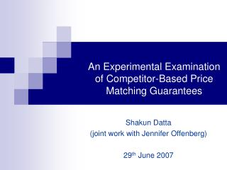 Shakun Datta (joint work with Jennifer Offenberg) 29 th  June 2007