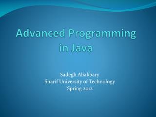 Advanced Programming  in Java