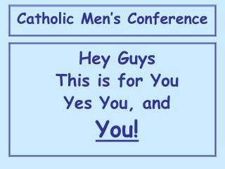 Catholic Men�s Conference