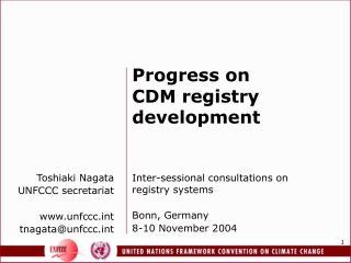 Toshiaki Nagata UNFCCC secretariat unfccct tnagata@unfccct