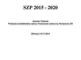 SZP 2015 - 2020
