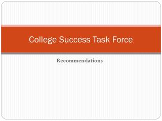 College Success Task Force