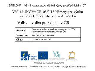 VY_32_INOVACE_08/3/17 Náměty  pro výuku výchovy k občanství v 6. – 9. ročníku