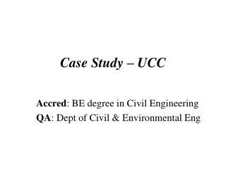 Case Study – UCC