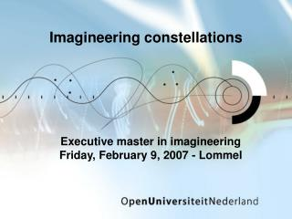 Imagineering constellations