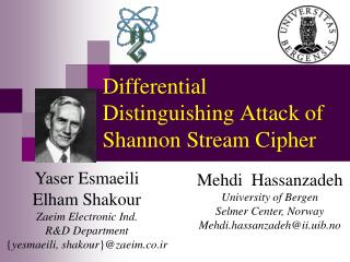 Differential Distinguishing Attack of Shannon Stream Cipher