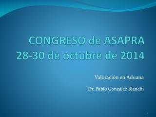 CONGRESO de ASAPRA 28-30 de octubre de 2014
