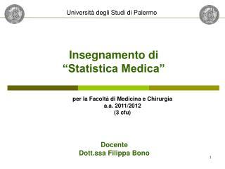 """Insegnamento di  """"Statistica Medica"""""""