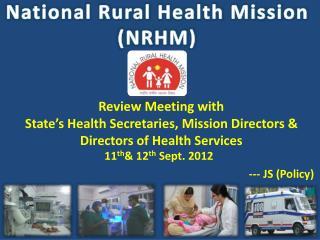 National Rural Health Mission (NRHM)