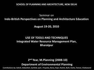 2 nd  Year, M.Planning (2008-10) Department of Environmental Planning