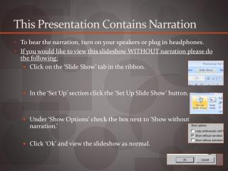 This Presentation Contains Narration