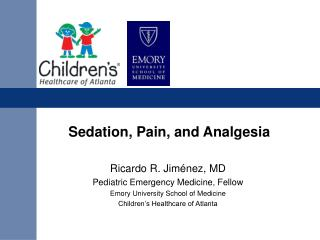 Sedation, Pain, and Analgesia