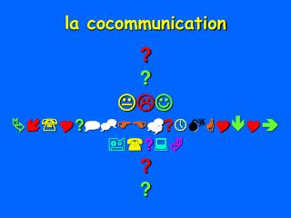 la cocommunication