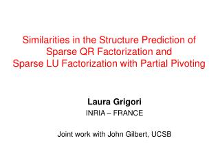 Similarities in the Structure Prediction of Sparse QR Factorization and  Sparse LU Factorization with Partial Pivoting