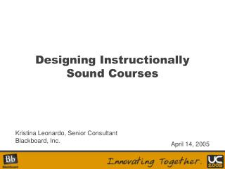 Designing Instructionally Sound Courses