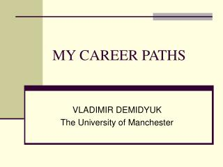 MY CAREER PATHS