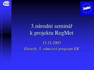 3.národní seminář  k projektu RegMet