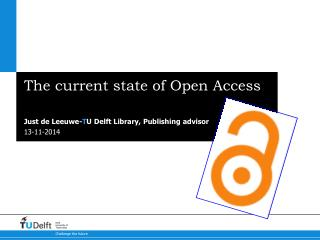 The current state of Open Access