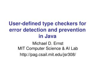 User-defined type checkers for error detection and prevention in Java