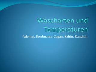 Wascharten und Temperaturen