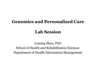 Genomics and Personalized Care Lab Session
