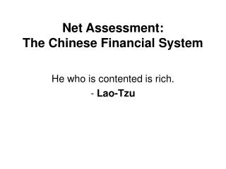Net Assessment:  The Chinese Financial System