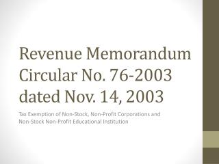 Revenue Memorandum Circular No. 76-2003 dated Nov. 14, 2003