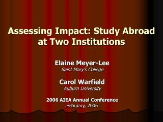 Assessing Impact: Study Abroad at Two Institutions