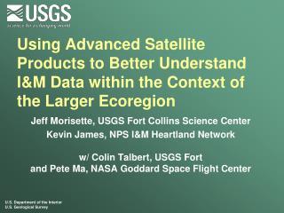 Jeff Morisette, USGS Fort Collins Science Center