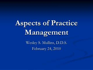 Aspects of Practice Management