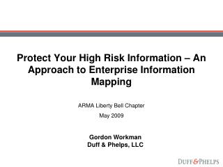 Protect Your High Risk Information – An Approach to Enterprise Information Mapping