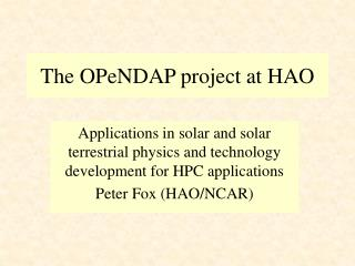 The OPeNDAP project at HAO