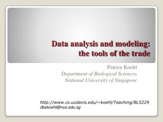 Data analysis and modeling: the tools of the trade