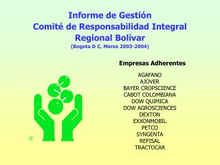 Informe de Gestión Comité de Responsabilidad Integral  Regional Bolívar