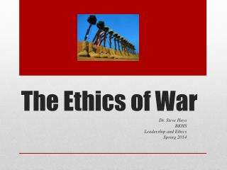 ethics of war Ariel colonomos the ethics of war fall 2014/ 2015 2 sovereigns, military forces, lawyers and ethicists have to face: authorize the use of force and.