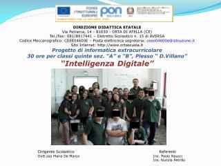 DIREZIONE DIDATTICA STATALE Via Petrarca, 14 - 81030 - ORTA DI ATELLA (CE)