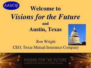 Welcome to  Visions for the Future and Austin, Texas