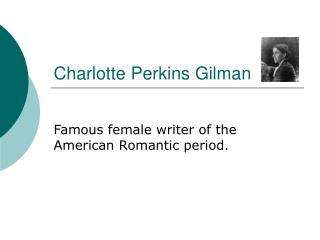 the feminist perspective of the yellow wallpaper by charlotte perkins gilman Charlotte perkins gilman was a feminist writer, lecturer, and thinker at the turn of the 20th century despite her lack of formal education, she authored women in economics, a foundational text of early feminism, and became known as a preeminent sociologist, philosopher, and social critic her works .