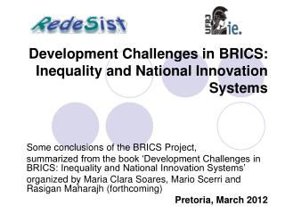 Some conclusions of the BRICS Project,