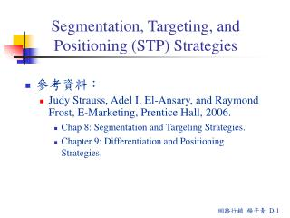 Segmentation , Targeting, and Positioning (STP) Strategies