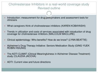 Cholinesterase Inhibitors in a real-world coverage study Revised outline