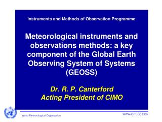 Instruments and Methods of Observation Programme - SUMMARY