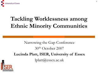 Tackling Worklessness among Ethnic Minority Communities