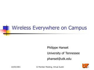 Wireless Everywhere on Campus